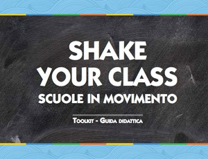 Shake Your Class – Scuole in movimento